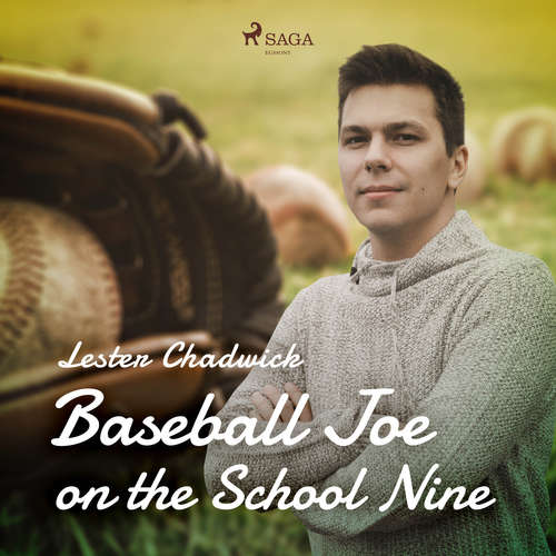 Audiobook Baseball Joe on the School Nine (EN) - Lester Chadwick - Donald Cummings