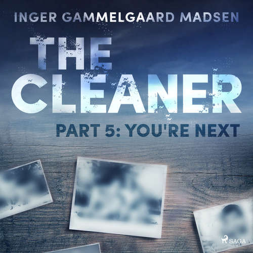 Audiobook The Cleaner 5: You're Next (EN) - Inger Gammelgaard Madsen - Chris Jenkins