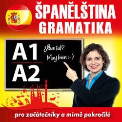 Audiokniha Španělská gramatika A1, A2 - Tomáš Dvořáček - Rôzni Interpreti