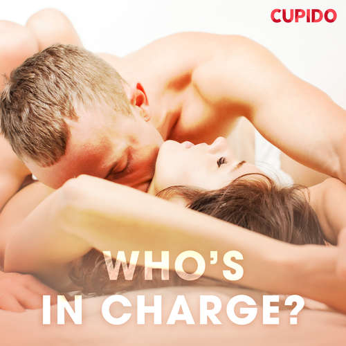 Audiobook Who's In Charge? (EN) - – Cupido - Scarlett Foxx