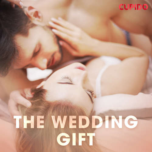 Audiobook The wedding gift (EN) - – Cupido - Scarlett Foxx