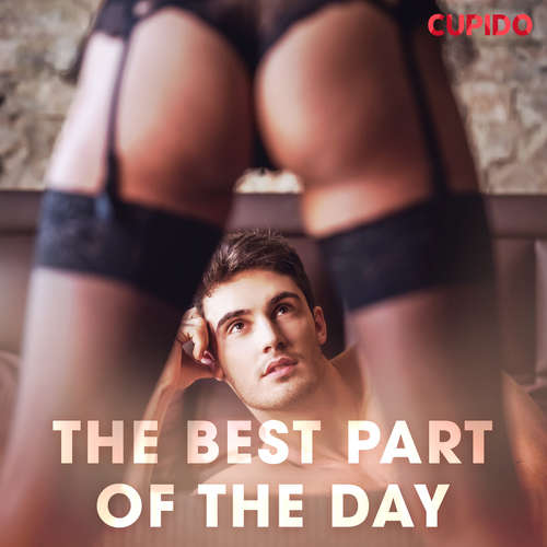 Audiobook The Best Part of the Day (EN) - – Cupido - Scarlett Foxx