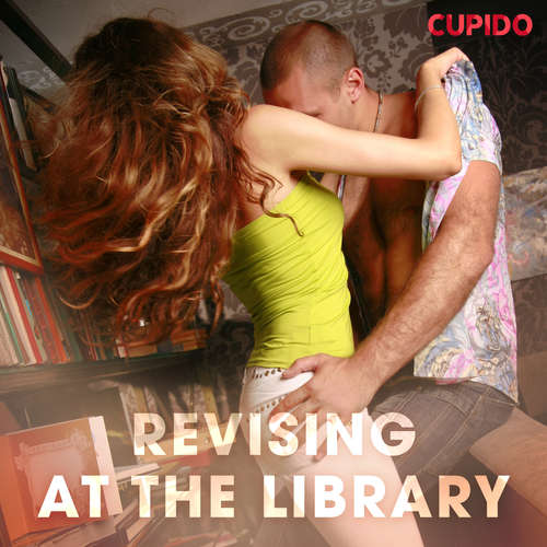 Audiobook Revising at the Library (EN) - – Cupido - Scarlett Foxx
