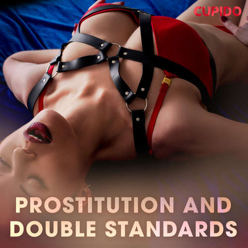 Audiobook Prostitution and double standards (EN) - – Cupido - Scarlett Foxx