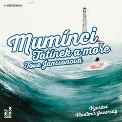 Audiokniha Mumínci: Tatínek a moře - Tove Janssonová - Vladimír Javorský