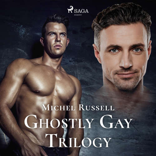 Audiobook Ghostly Gay Trilogy (EN) - Michel Russell - Peregrine Worsthorne