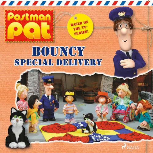 Audiobook Postman Pat - Bouncy Special Delivery (EN) - John A. Cunliffe - Michele Melega