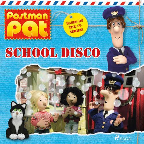 Audiobook Postman Pat - School Disco (EN) - John A. Cunliffe - Michele Melega