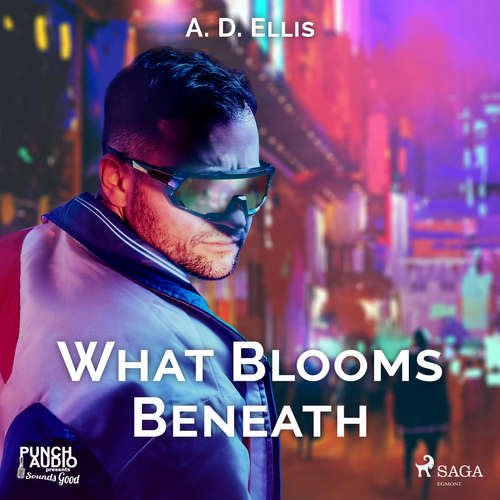 Audiobook What Blooms Beneath (EN) - A. D. Ellis - Kory Getman