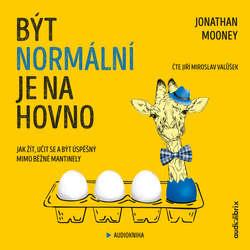 Audiokniha Být normální je na hovno - Jonathan Mooney - Miroslav Valůšek