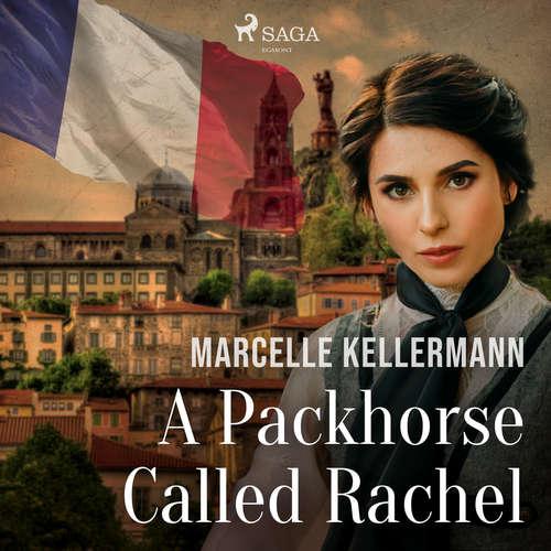 Audiobook A Packhorse Called Rachel (EN) - Marcelle Kellermann - Barbara Kellermann