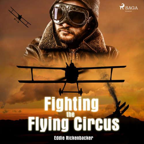 Audiobook Fighting the Flying Circus (EN) - Eddie Rickenbacker - Brett W. Downey