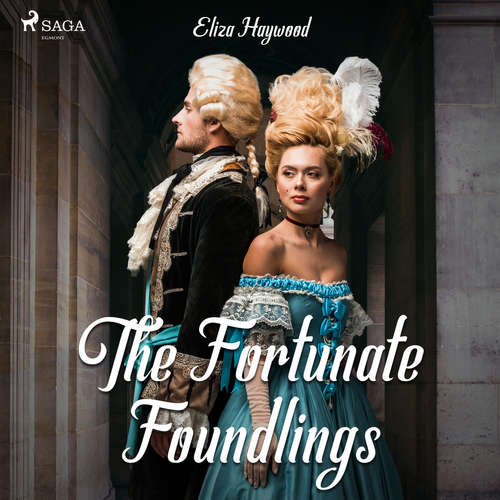 Audiobook The Fortunate Foundlings (EN) - Eliza Haywood - Helen Taylor