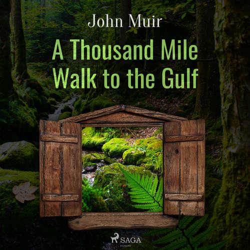 Audiobook A Thousand Mile Walk to the Gulf (EN) - John Muir - Mary Ann Spiegel