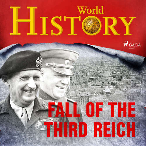 Audiobook Fall of the Third Reich (EN) - World History - Sam Devereaux