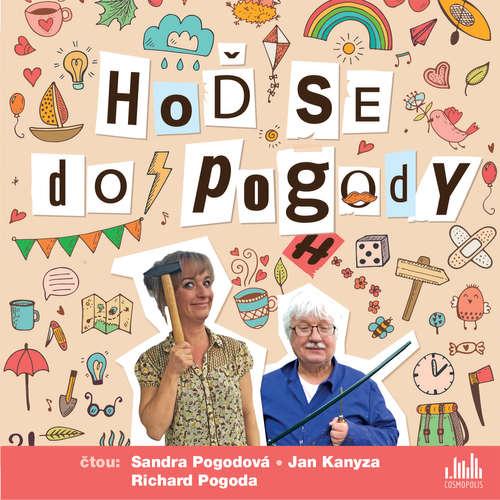 Audiokniha Hoď se do Pogody - Sandra Pogodová - Sandra Pogodová