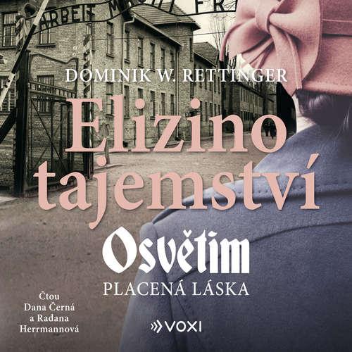 Audiokniha Elizino tajemství - Dominik W. Rettinger - Dana Černá