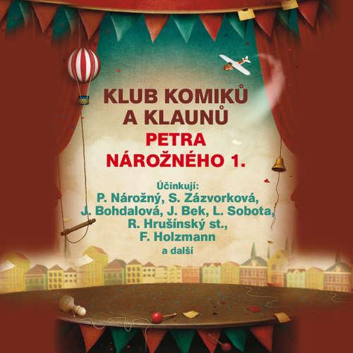 Audiokniha Klub komiků a klaunů Petra Nárožného 1. - Oldřich Michal Madry - Petr Nárožný