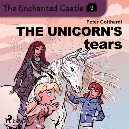 Audiobook The Enchanted Castle 9 - The Unicorn's Tears (EN) - Peter Gotthardt - Katherine Moran
