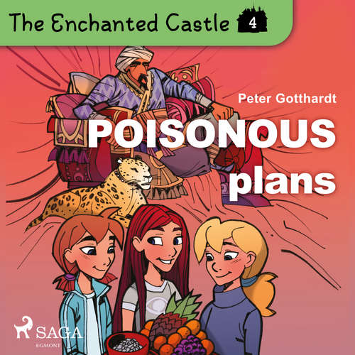 Audiobook The Enchanted Castle 4 - Poisonous Plans (EN) - Peter Gotthardt - Katherine Moran