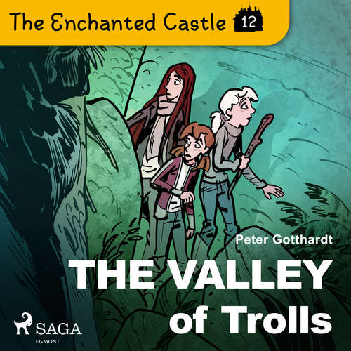 Audiobook The Enchanted Castle 12 - The Valley of Trolls (EN) - Peter Gotthardt - Katherine Moran