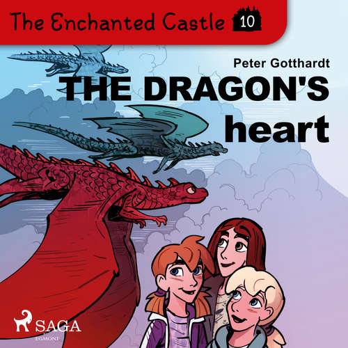 Audiobook The Enchanted Castle 10 - The Dragon's Heart (EN) - Peter Gotthardt - Katherine Moran