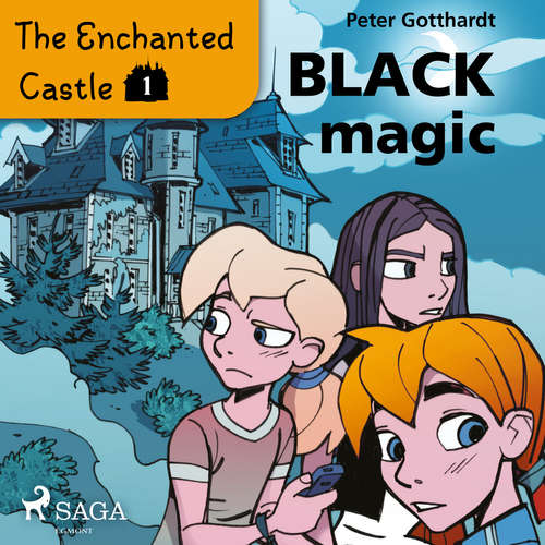 Audiobook The Enchanted Castle 1 - Black Magic (EN) - Peter Gotthardt - Katherine Moran