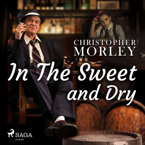 Audiobook In the Sweet Dry and Dry (EN) - Bart Haley - Daryl Wor