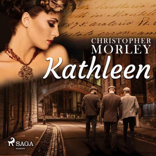 Audiobook Kathleen (EN) - Christopher Morley - Kirk Ziegler