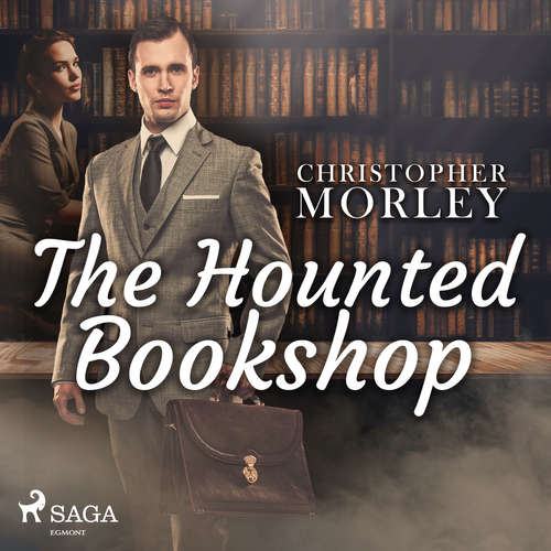 Audiobook The Haunted Bookshop (EN) - Christopher Morley - J. M. Smallheer
