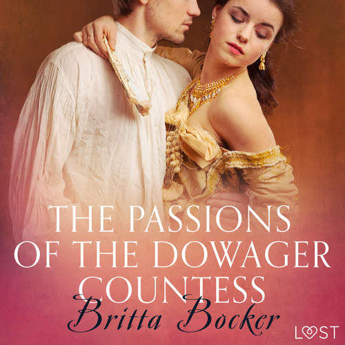 Audiobook The Passions of the Dowager Countess - Erotic Short Story (EN) - Britta Bocker - Lily Ward