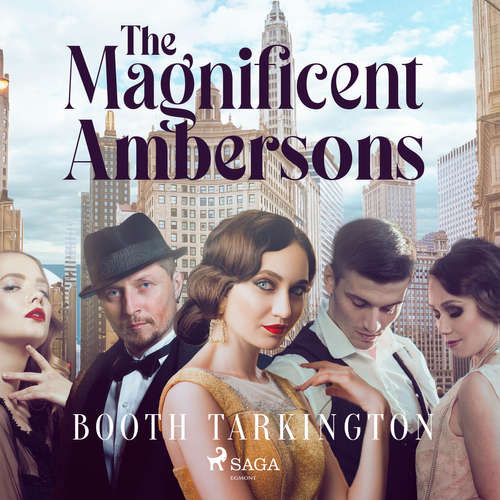 Audiobook The Magnificent Ambersons (EN) - Booth Tarkington - – Jeannie