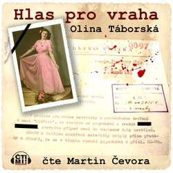Audiokniha Hlas pro vraha - Olina Táborská - Martin Čevora