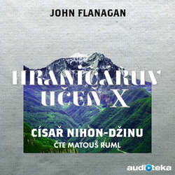 Audiokniha Císař Nihon-Džinu - John Flanagan - Matouš Ruml