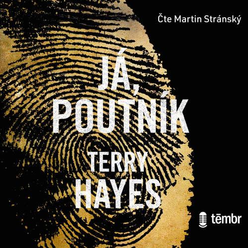 Audiokniha Já, Poutník - Terry Hayes - Martin Stránský