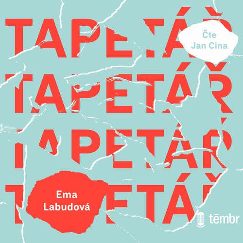Audiokniha Tapetář - Ema Labudová - Jan Cina