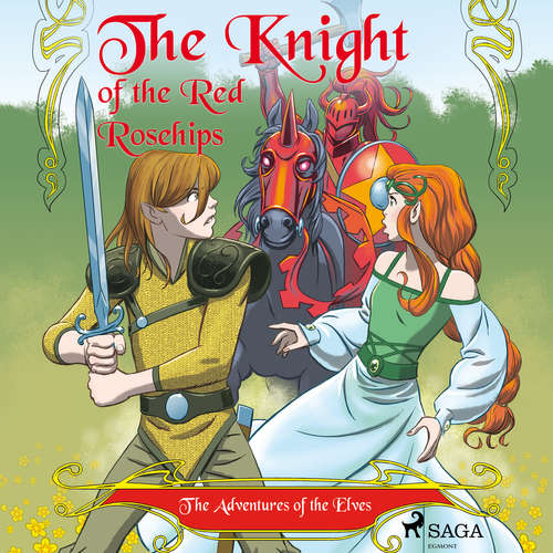 Audiobook The Adventures of the Elves 1 – The Knight of the Red Rosehips (EN) - Peter Gotthardt - Jennifer Wagstaffe