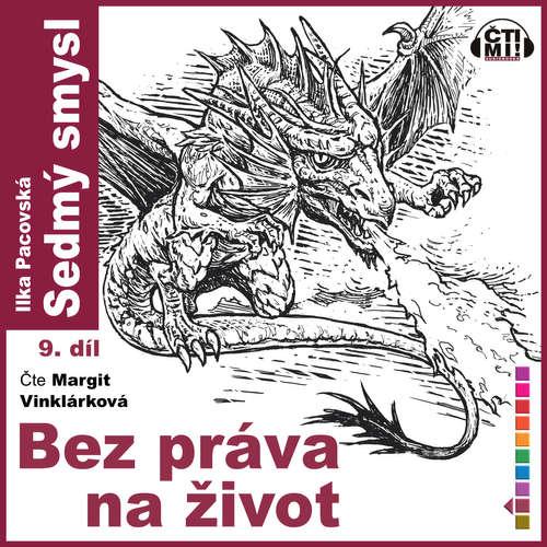 Audiokniha Bez práva na život - Ilka Pacovská - Margit Vinklárková