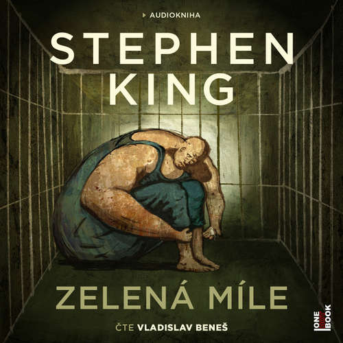 Audiokniha Zelená míle - Stephen King - Vladislav Beneš