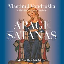 Audiokniha Apage Satanas - Vlastimil Vondruška - Jan Hyhlík