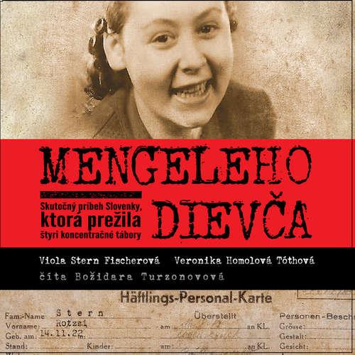Audiokniha Mengeleho dievča - Veronika Homolová Tóthová - Božidara Turzonovová
