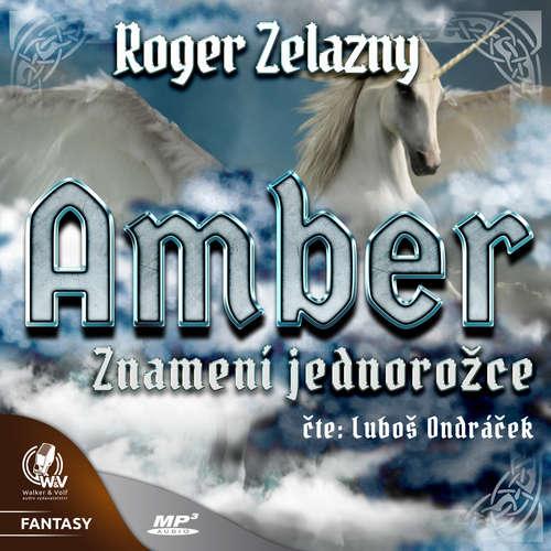 Audiokniha Amber 3 - Znamení jednorožce - Roger Zelazny - Luboš Ondráček