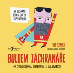 Audiokniha Bulbem záchranáře - Vít Samek - Aleš Slanina