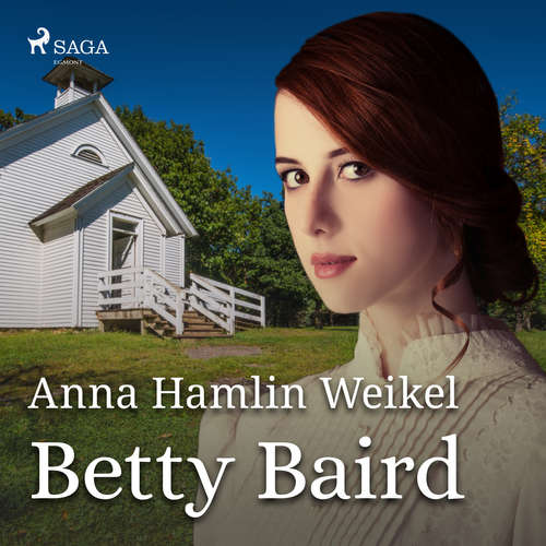 Audiobook Betty Baird (EN) - Anna Hamlin Weikel - Holly Jenson