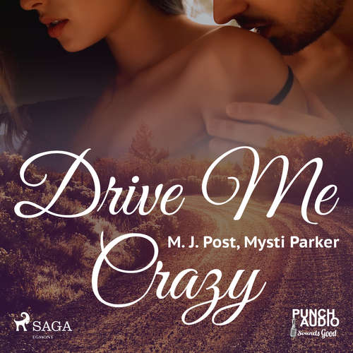 Audiobook Drive Me Crazy (EN) - Mysti Parker - Brad Hackworth