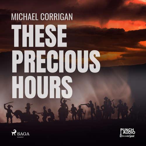 Audiobook These Precious Hours (EN) - Michael Corrigan - Alex Hyde-White