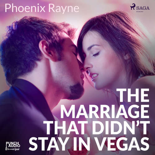 Audiobook The Marriage That Didn't Stay In Vegas (EN) - Phoenix Rayne - Dana Dae