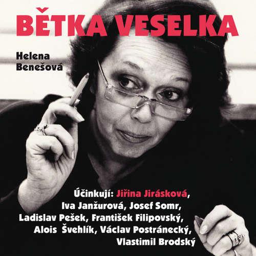 Audiokniha Bětka Veselka - Helena Benešová - Josef Somr