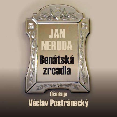Audiokniha Benátská zrcadla - Jan Neruda - Václav Postránecký