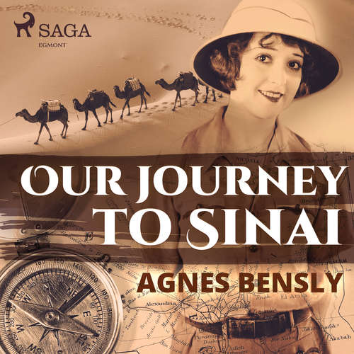 Audiobook Our Journey to Sinai (EN) - Agnes Bensly - Sue Anderson